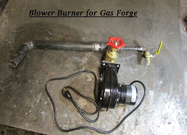 Blower                                                           Burner for                                                           Blacksmith Gas                                                           Forge